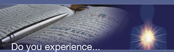 Do you experience ...